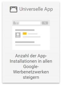 Google Ads Betreuung Universelle App