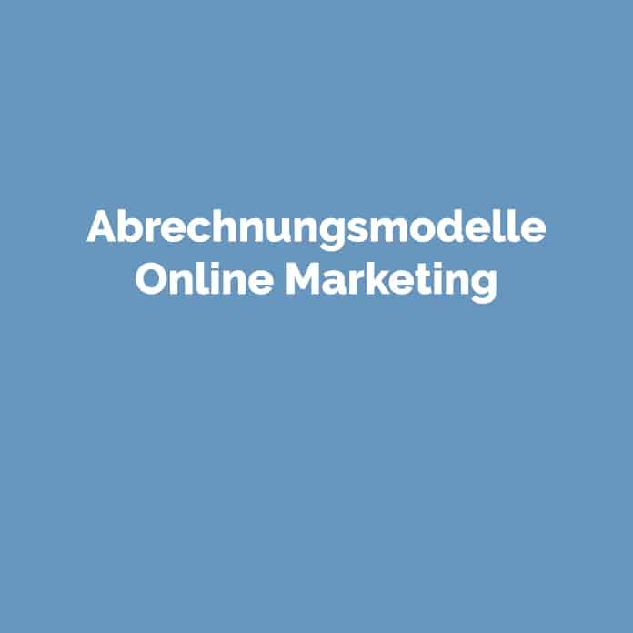 Abrechnungsmodelle Online Marketing | perfecttraffic.de