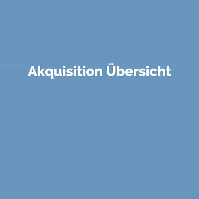 Akquisition Übersicht | Glossar | perfecttraffic.de