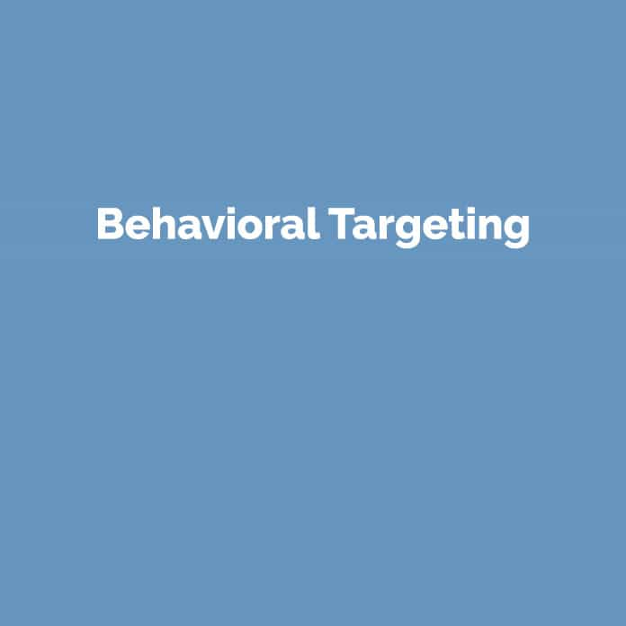 Behavioral Targeting | Marketing Glossar | perfecttraffic.de