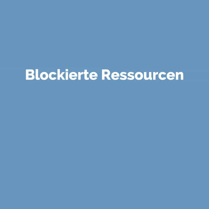 Blockierte Ressourcen | Online Marketing Agentur für SEO & SEA | perfecttraffic.de