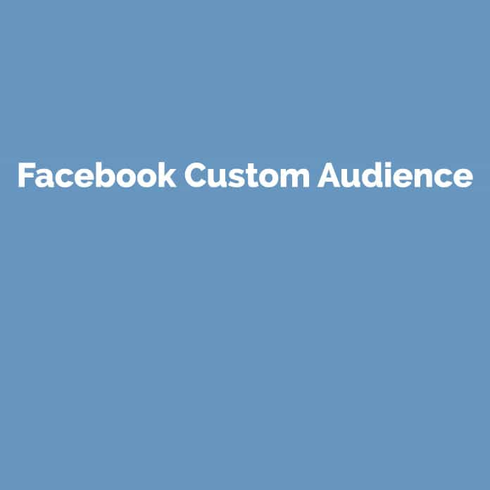 Facebook Custom Audience | Online Glossar | perfecttraffic.de