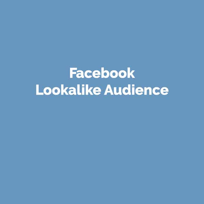 Facebook Lookalike Audience | Online Glossar | perfecttraffic.de