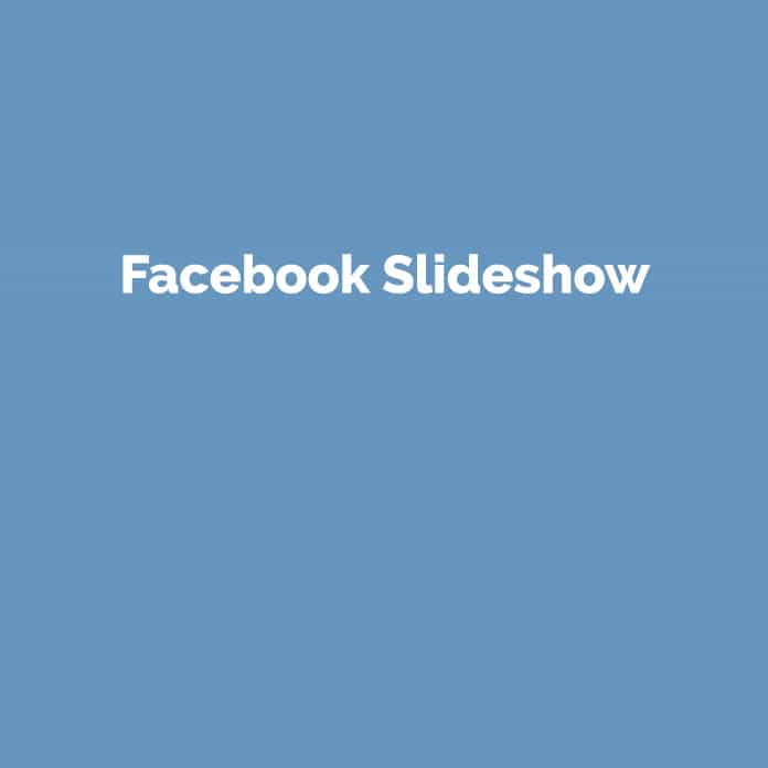 Facebook Slideshow | Online Marketing Glossar | perfecttraffic.de