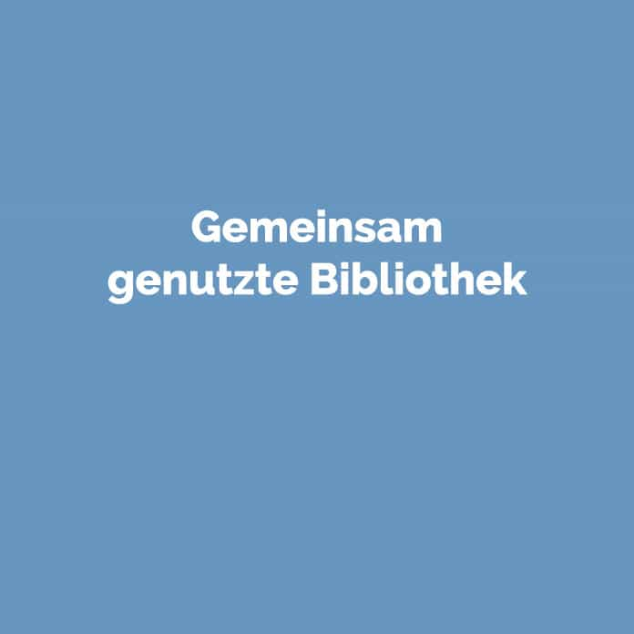 Gemeinsam genutzte Bibliothek | Online Glosar | perfecttraffic.de