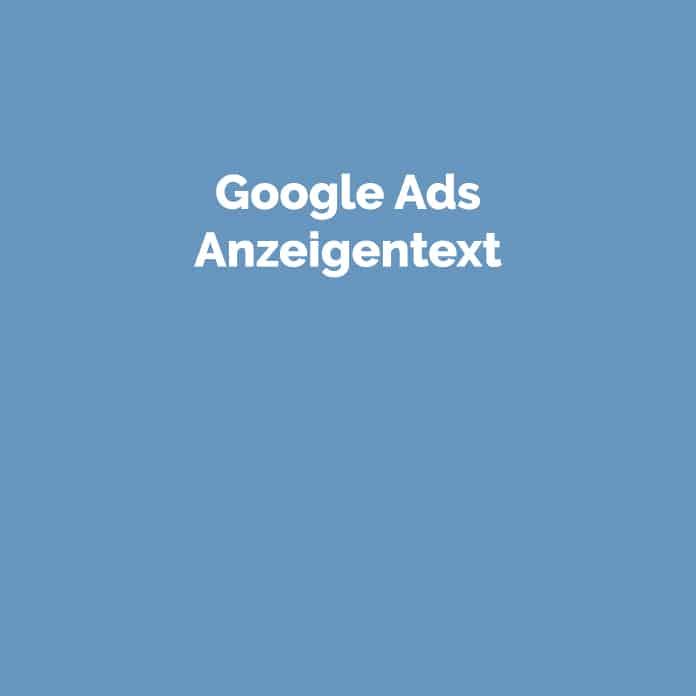 Google Ads Anzeigentext | Glossar | perfecttraffic.de