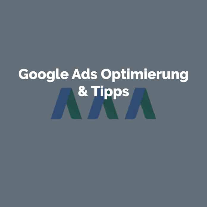 Google Ads Optimierung Tipps und Tricks