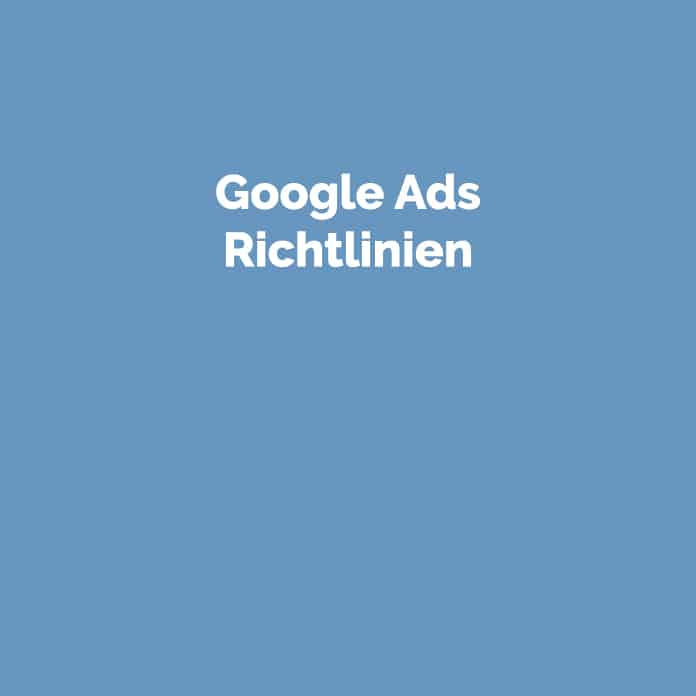 Google Ads Richtlinien | Glossar | perfecttraffic.de