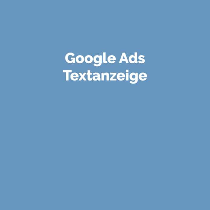 Google Ads Textanzeige | Glossar | perfecttraffic.de