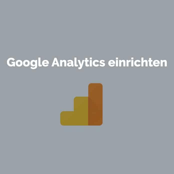 Google Analytics einrichten