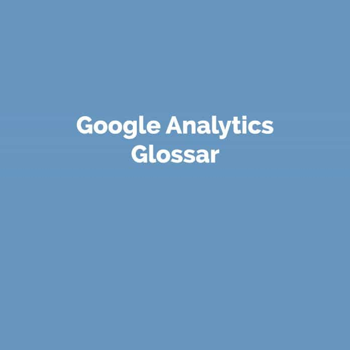 Google Analytics Glossar | Definitionen | perfecttraffic.de