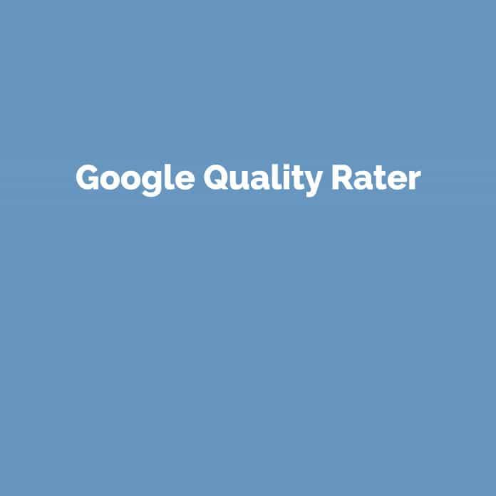 Google Quality Rater | Online Glossar | perfecttraffic.de
