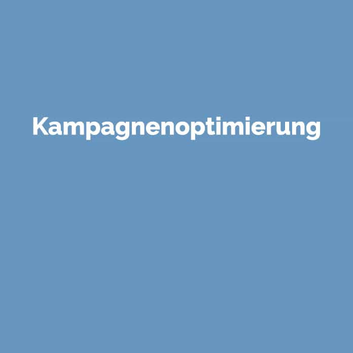 Kampagnenoptimierung | Online Glossar | perfecttraffic.de