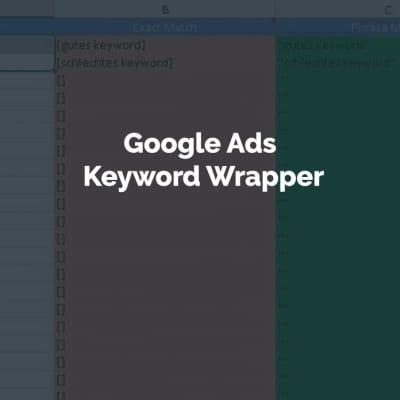 Google AdWords Keyword Wrapper - Excel Spreadsheet