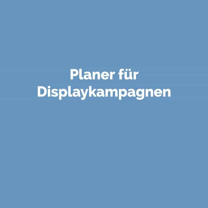 Planer für Displaykampagnen   Online Glossar   perfecttraffic.de