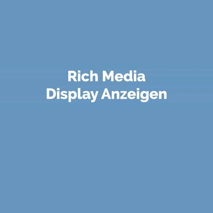 Rich Media Display Anzeigen | Online Glossar | perfecttraffic.de