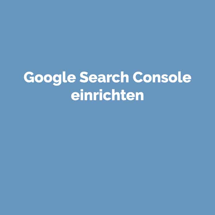 Google Search Console einrichten | Blog | perfecttraffic.de