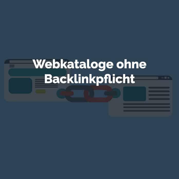 Webkataloge ohne Backlinkpflicht