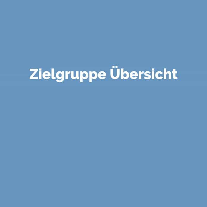 Zielgruppe Übersicht | Online Glossar | perfecttraffic.de