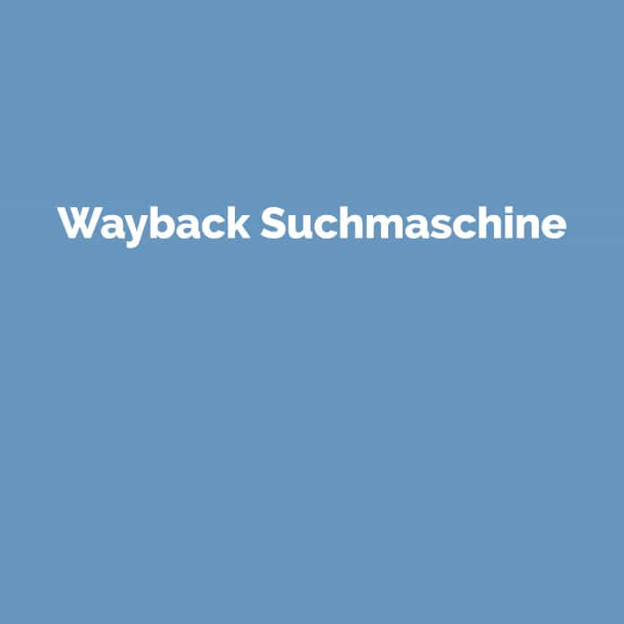 Wayback Machine | Online Marketing Glossar | perfecttraffic.de