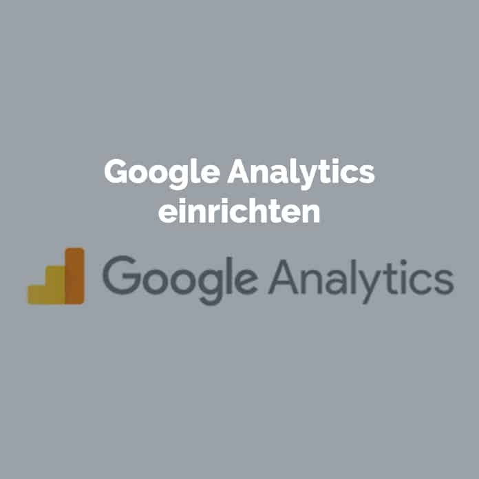 Google Analytics einrichten | Blog | perfecttraffic.de