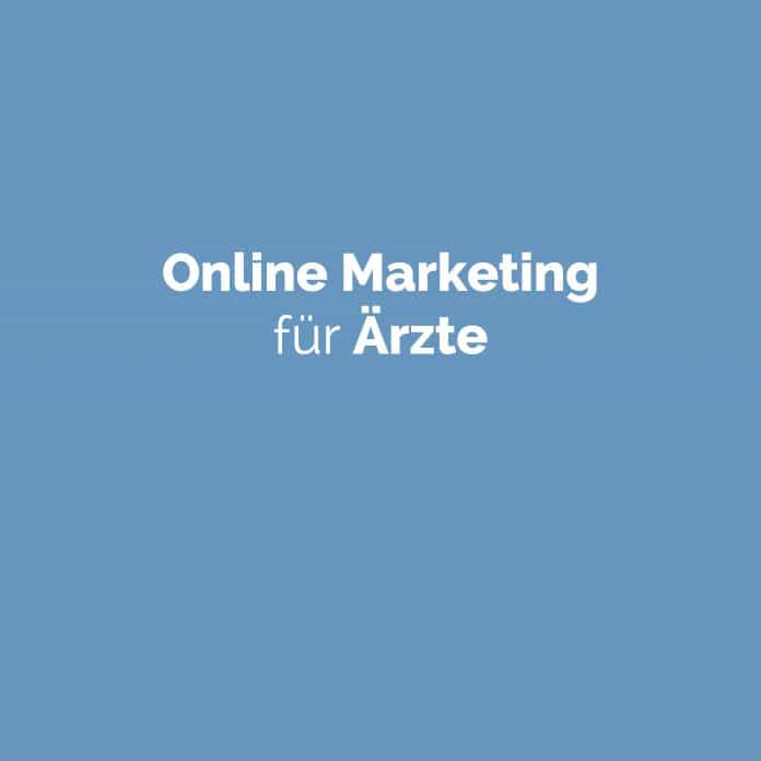 Online Marketing für Ärzte