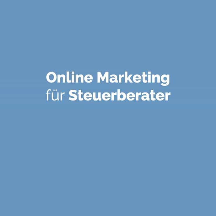 Online Marketing für Steuerberater