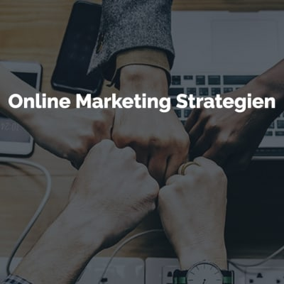 Online Marketing Strategien